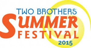 Two Brothers Summer Festival 2015 @ Two Brothers Roundhouse    Aurora   Illinois   United States